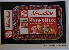 1974/ 6th S TOPPS WACKY sticker Moonshine Hyde's Rox Will Change Your Life - $1.95