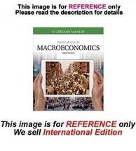 Principles of Macroeconomics by N. Gregory Mankiw, 8th (International Ed... - $59.90