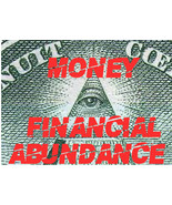 Money Spell of ABUNDANCE to draw Wealth, Prosperity and riches millionai... - $29.97
