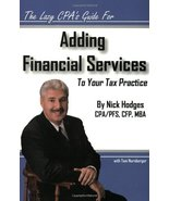 The Lazy CPA's Guide for Adding Financial Services to Your Tax Practice ... - $9.78