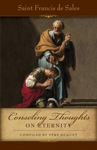 Consoling Thoughts of St. Francis de Sales: On Eternity ( 5 Copies) - $62.99