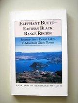 Elephant Butte, eastern Black Range region: Journeys from desert lakes to mou... - $11.21