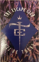 The Escape Club: I'll Be There (used cassette single) - $12.00