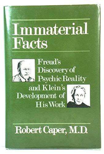 Primary image for Immaterial Facts: Freud's Discovery of Psychic Reality and Klein's Development o