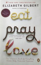 Eat, Pray, Love: One Woman's Search Italy, India, Indonesia, Elizabeth G... - $13.95
