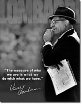 Vince Lombardi The Measure of a Man Inspirational Quote Metal Sign - $20.95