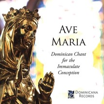 AVE MARIA - Dominican Chant for the Immaculate Conception by The Dominicans