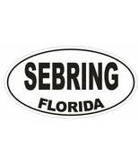 Sebring Florida Oval Bumper Sticker or Helmet Sticker D1595 Euro Oval - $1.39 - $75.00