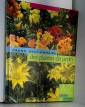 Le grand dictionnaire des plantes de jardin, tome 3 : De Dietes à Hovenia [Hardc image 2