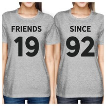 Friends Since Custom Years BFF Matching Grey Shirts - $30.99+