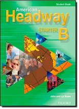American Headway Starter: Student Book B [Paperback] Soars, John and Soa... - $8.91