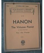 Hanon Virtuoso Pianist in 60 Exercises Complete Schirmer's Library of Mu... - $23.75