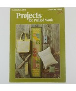 Projects for Pulled Work Leaflet 96 Leisure Arts 6 pages 1977 - $9.06
