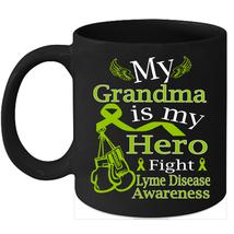 Lyme disease coffee mug Fight Lime Green Ribbon for my Grandma - $15.95
