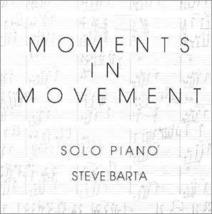 Moments In Movement by Steve Barta (1999-12-01) [Audio CD] - $29.99