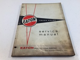 1963 Eaton Truck Axles Service Manual - $24.99