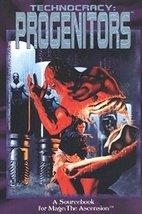 Technocracy: Progenitors (Mage - the Ascension) [Dec 01, 1995] McLaughli... - $4.00