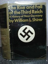 The Rise and Fall of the Third Reich: A History of Nazi Germany [Jan 01, 1960] S