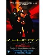 Sliders: The novel - Paperback ( Ex Cond.)  - $17.80