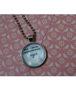 Word are Magic Quote Cabochon Necklace - $4.50