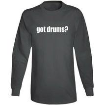 Got Drums Drummer Musician Long Sleeve T Shirt image 4