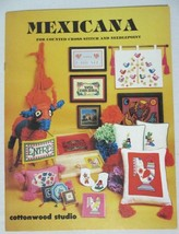 Rare! Mexicana Counted Cross Stitch & Needlepoint Booklet - Cottonwood Studio - $12.25