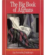 The Big Book of Afghans by Annette Feldman  - $9.99