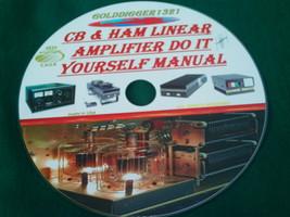 CB & HAM LINEAR AMPLIFIER DO IT YOURSELF MANUAL ON CD - $10.00
