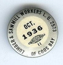 Oct 1936 Union Pin Lumber sawmill workers Coos ... - $7.99