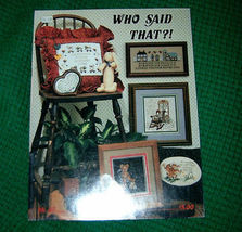 Who Said That Stoney Creek Cross Stitch Book 45 - $5.00