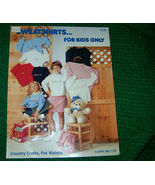 Sweatshirts For Kids Only Cross Stitch Patterns No 119 - $3.00