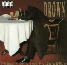 Drown - Product Of A Two Faced World CD - $4.00