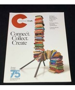 AMERICAN CRAFT (Apr/May 2017) Connect, Collect, Create vintage glass shoes Mark - $5.00