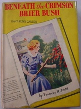 Kay Tracey Beneath the Crimson Brier Bush mystery no. 8 Frances K. Judd ... - $38.00