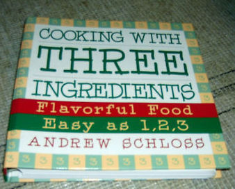 Primary image for Cooking with Three Ingredients Flavorful Food Easy