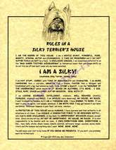 Rules In A  Silky Terrier's House - $20.50