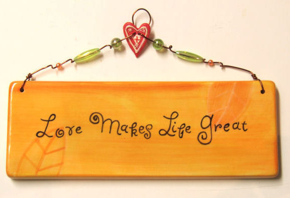 Ceramic Joy of Living Plaque - Love