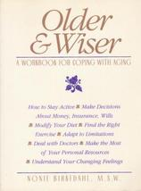 Older & Wiser: A Workbook for Coping With Aging - $12.50