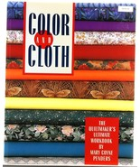 Color and Cloth Color Theory for Quilting Mary Penders Quilt Patterns  - $5.00