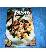 A Passion for Pasta Cookbook American Cooking Guild - $3.50
