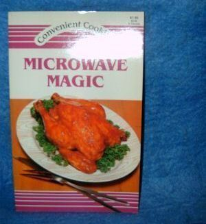 Primary image for Microwave Magic Convenient Cooking Series