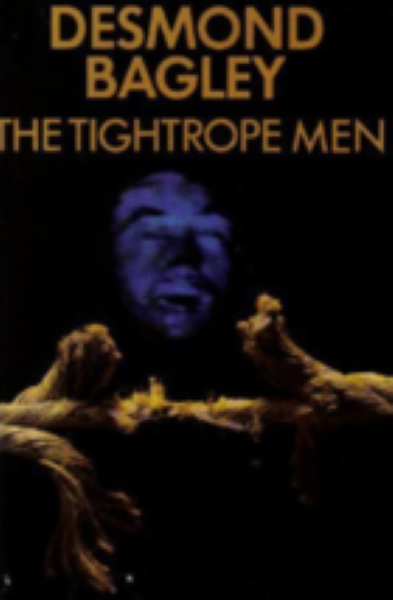 The Tightrope Men By Desmond Bagley