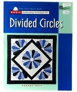Basic Quilting Divided Circles Sherry Reis Quilt Patterns That Patchwork... - $5.00