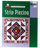 Basic Quilting Strip Piecing Paulette Peters Quilt Patterns Patchwork Place - $6.00