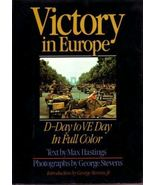"""VICTORY IN EUROPE""   D Day to VE Day  Full Color Hc/Dj - $12.00"