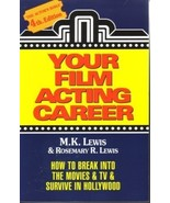 """ YOUR FILM ACTING CAREER ""   M.K. Lewis     TSSC - $6.00"