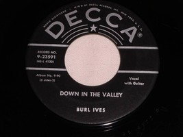 BURL IVES DOWN IN THE VALLEY COWBOY'S LAMENT 45 RPM RECORD DECCA LABEL - $9.99