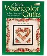 Quick Watercolor Quilts Dina Pappas Fuse Fold Stitch Method Quilting Pat... - $18.00