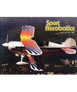 SPORT AEROBATICS MAGAZINE JULY 1992 IAC PLANES & PILOTS - $5.00