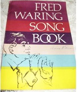 """Fred Waring Song Book-""""Man Who Taught America to Sing""""- Arranged H. Ades... - $12.00"""